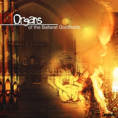 Organs of the Ballarat Goldfields